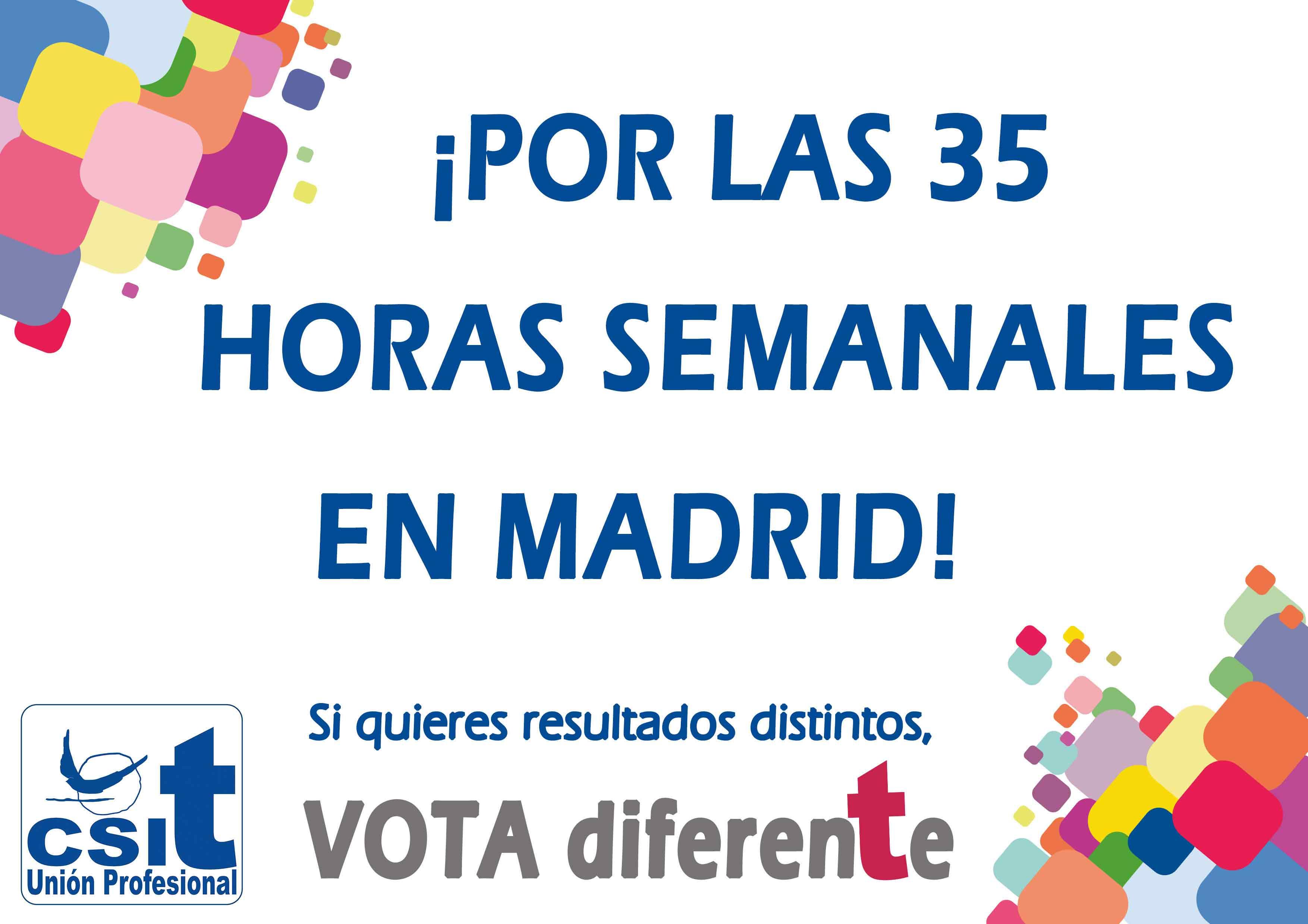 ¡Por las 35 horas semanales en Madrid!