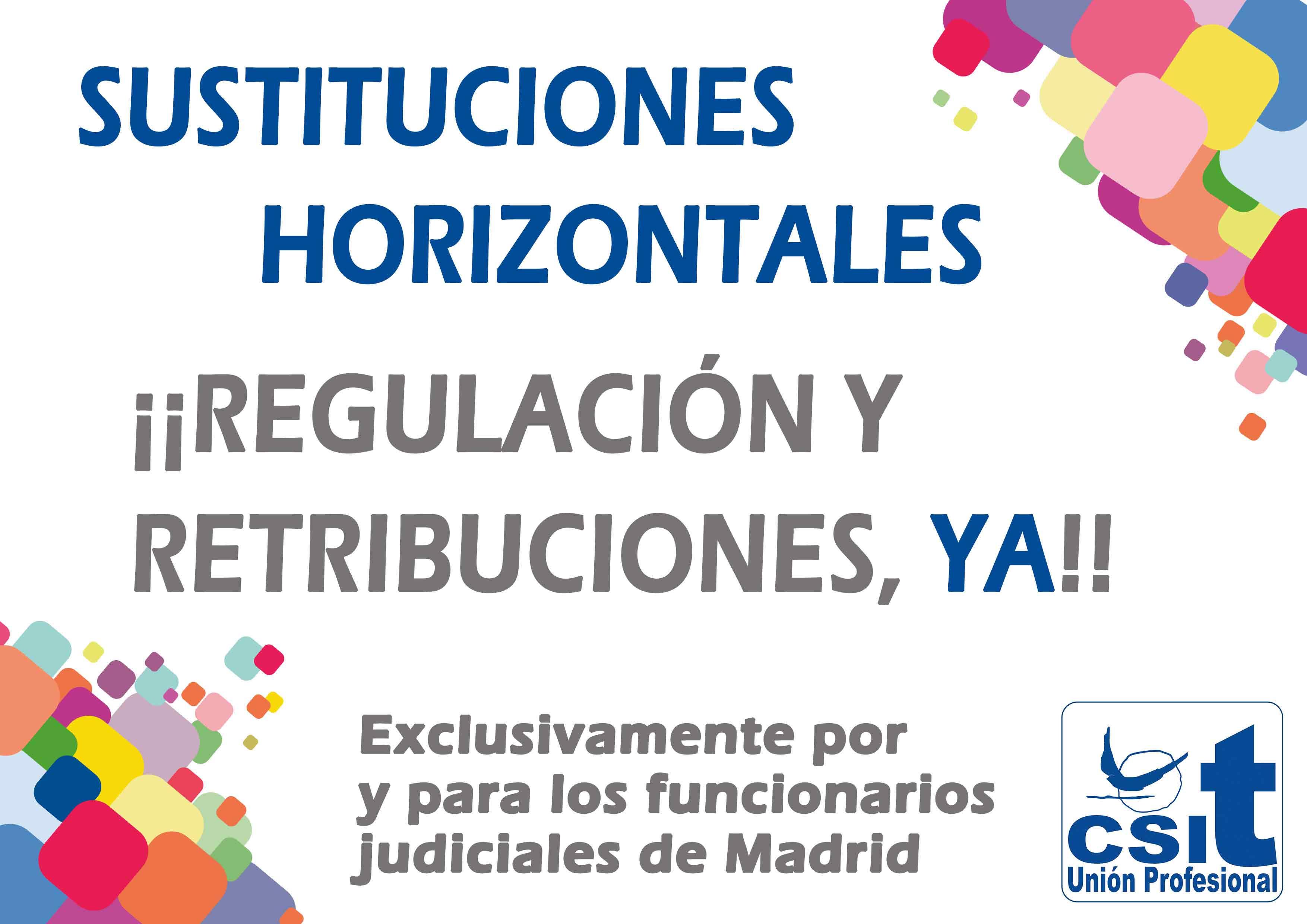 ¡¡ regulación y retribuciones de las sustituciones horizontales, ya!!
