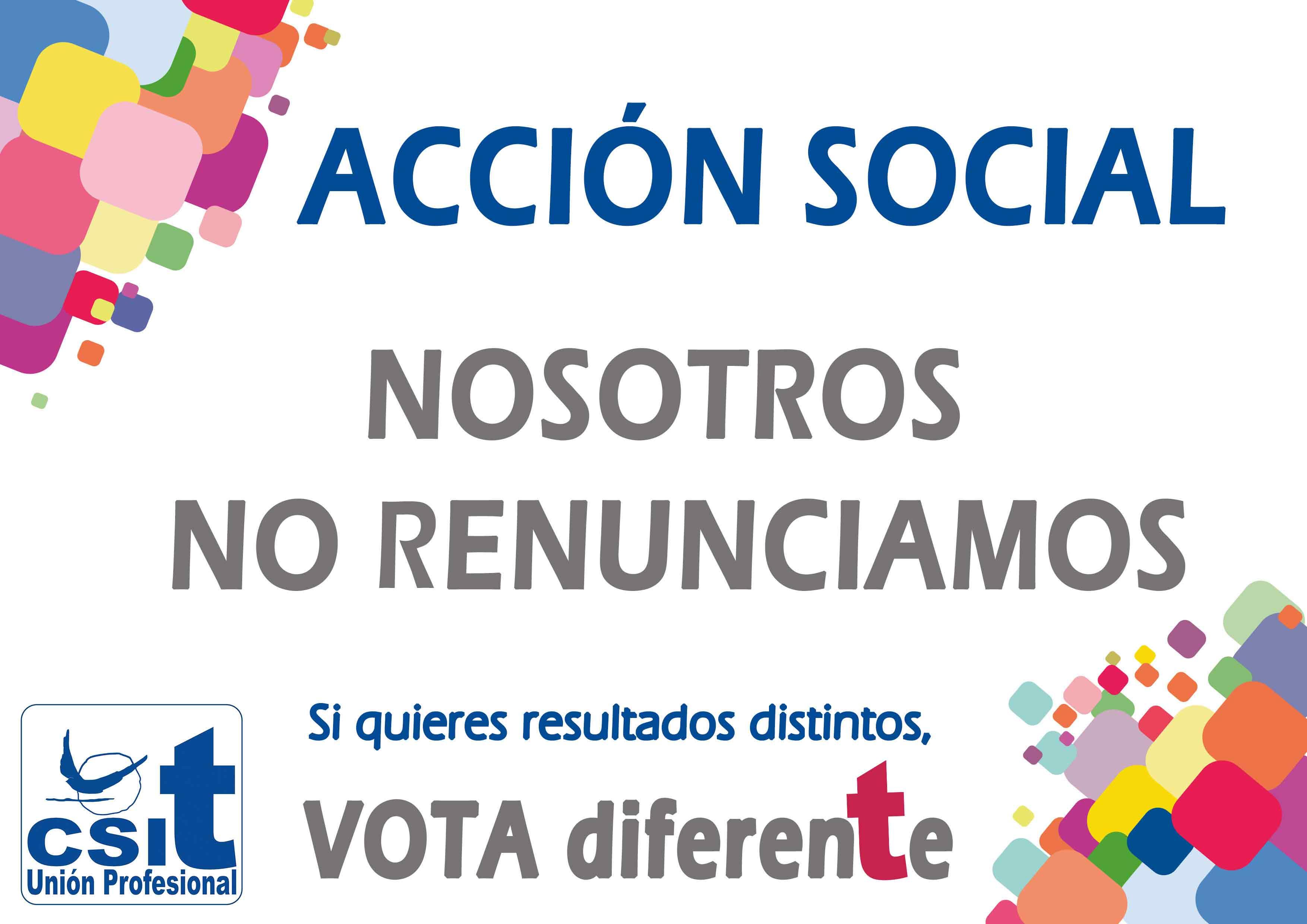 Acción Social. Nosotros no renunciamos