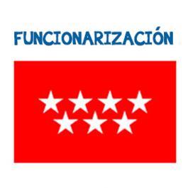 Criterios que rigen el proceso de FUNCIONARIZACIÓN del Personal Laboral de Comunidad de Madrid