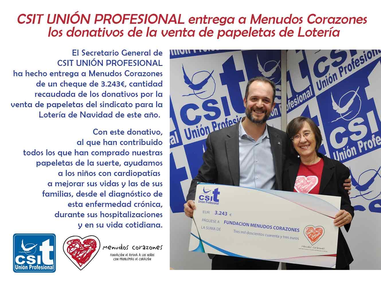 CSIT UNIÓN PROFESIONAL entrega a Menudos Corazones  los donativos de la venta de papeletas de Lotería de Navidad 2019