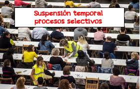 COVID-19: SUSPENSIÓN TEMPORAL PROCESOS SELECTIVOS CM