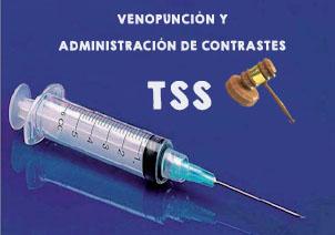 TSS venopopunción y administración de contrastes